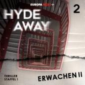 Staffel 1: Seelenschatten, Folge 2: Erwachen II von Hydeaway