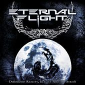 Diminished Reality, Elegies and Mysteries by Eternal Flight