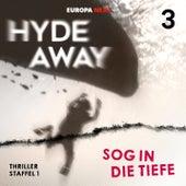 Staffel 1: Seelenschatten, Folge 3: Sog in die Tiefe von Hydeaway