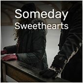 Someday Sweethearts de Silvio Rodriguez, Herman's Hermits, Jimmy Dorsey, The Chordettes, Leadbelly, Joe Brown, Melina Mercouri, Jelly Roll Morton, Big Joe Williams, Maurice Chevalier