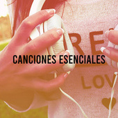 Canciones Esenciales von Various Artists