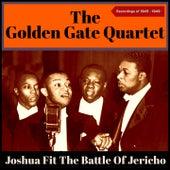 Joshua Fit the Battle of Jericho (Recordings Of 1945 - 1949) by Golden Gate Quartet
