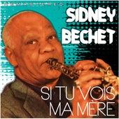 Si tu vois ma mère (Remastered) von Sidney Bechet