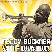 Saint-Louis Blues (Remastered) von Teddy Buckner