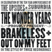 Out On My Feet / Brakeless by The Wonder Years