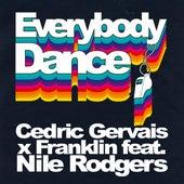 Everybody Dance by Cedric Gervais & Franklin