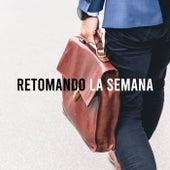 Retomando la semana by Various Artists