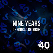 Nine Years Of Four40 by Various Artists
