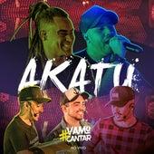 #Vamo Cantar (Ao Vivo) von Akatu