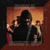 Shut Up fra BEKA