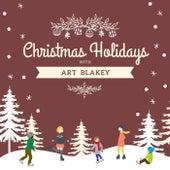 Christmas Holidays with Art Blakey von Art Blakey