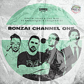 Bonzai Channel One de Dimitri Vegas & Like Mike