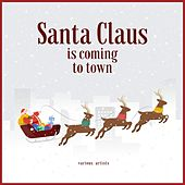 Santa Claus Is Coming to Town von Various Artists