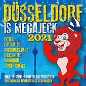 Düsseldorf is megajeck 2021 von Various Artists