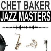 Jazz Masters by Chet Baker