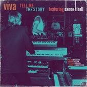 Tell Me the Story von Viva