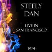 Live in San Francisco 1974 (Live) de Steely Dan