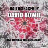 Hallo Spaceboy (Live) von David Bowie