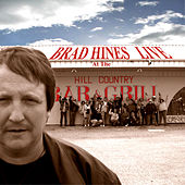 Live at The Hill Country Bar and Grill by Brad Hines