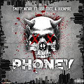 Phoney by Swifty McVay
