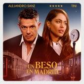 Un Beso en Madrid by TINI & Alejandro Sanz