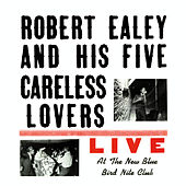 Live at the New Blue Bird Nite Club de Robert Ealey