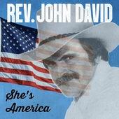 She's America von Rev. John David