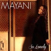 So Lonely von Mayani