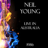 Live in Australia 1986 (Live) de Neil Young