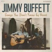 Songs You Don't Know By Heart de Jimmy Buffett