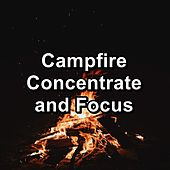 Campfire Concentrate and Focus by S.P.A