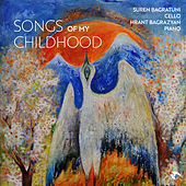 Songs of My Childhood by Suren Bagratuni and Hrant Bagrazyan