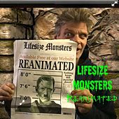 Reanimated de Lifesize Monsters