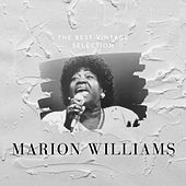 The Best Vintage Selection - Marion Williams by Marion Williams