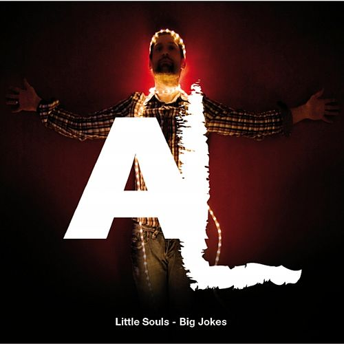 Little Souls - Big Jokes by Al
