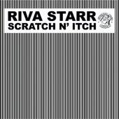 Scratch N' Itch von Riva Starr