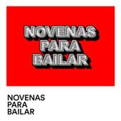 Novenas para bailar by Various Artists
