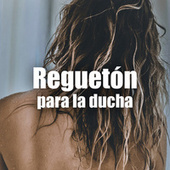 Reguetón para la ducha von Various Artists