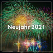 Neujahr 2021 de Various Artists