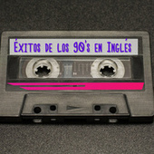 Éxitos de los 90's  en Inglés by Various Artists