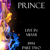 Live in Miami Part Two (Live) by Prince