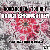 Good Rockin` Tonight (Live) von Bruce Springsteen