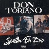 Spittin On Dis de Don Toriano