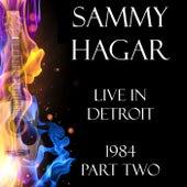 Live in Detroit 1984 Part Two (Live) de Sammy Hagar