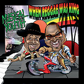 When Reggae Was King by Musical Youth