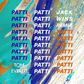 Patti (Jack Wins Remix) by Tom Everett