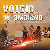 Voting 'n' Smoking by Various Artists