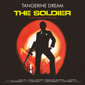 The Soldier (Original Motion Picture Soundtrack / Remastered 2020) von Tangerine Dream