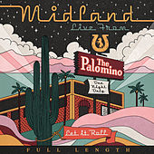 Live From The Palomino (Full Length) by Midland