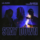 Stay Down by Lil Durk